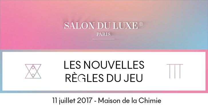 salon du luxe paris 2017 agence des m dias sociaux