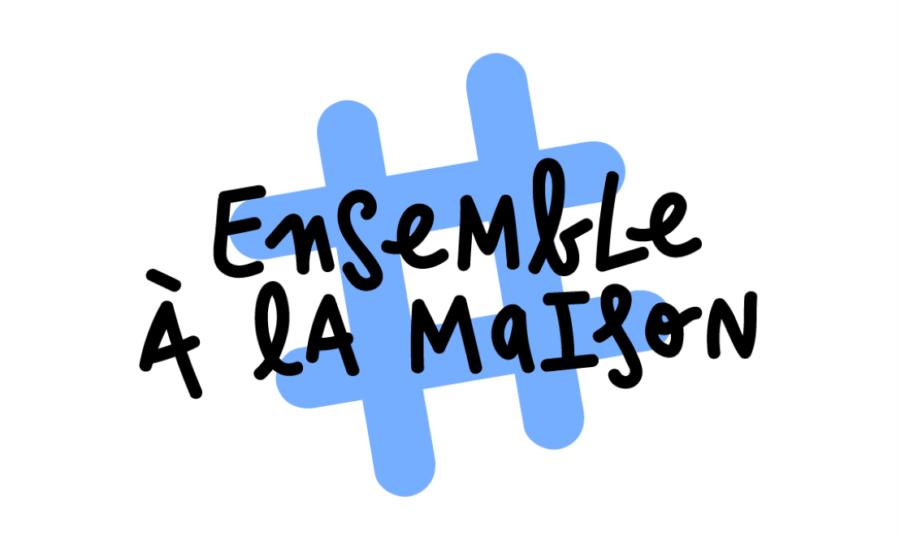 Bilan de l'initiative #ensembleàlamaison